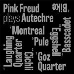 pink-freud-plays-autechre